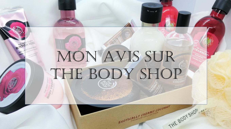 The Body Shop – Mon Avis sur leurs produits