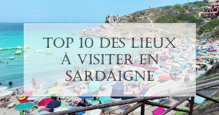 TOP 10 des lieux à visiter en SARDAIGNE
