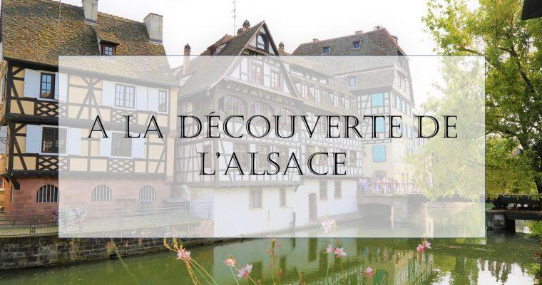 A la découverte de l'Alsace