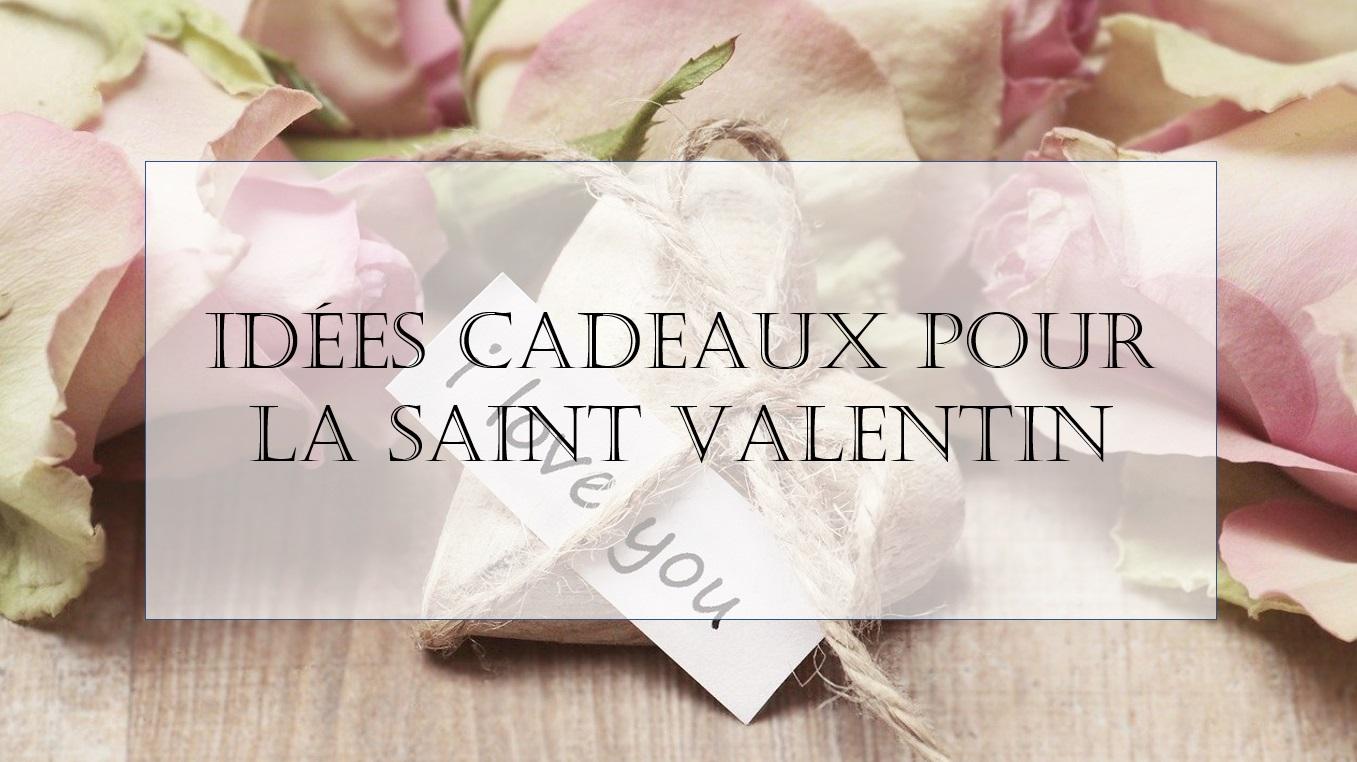 Cadeaux Saint Valentin à petits prix