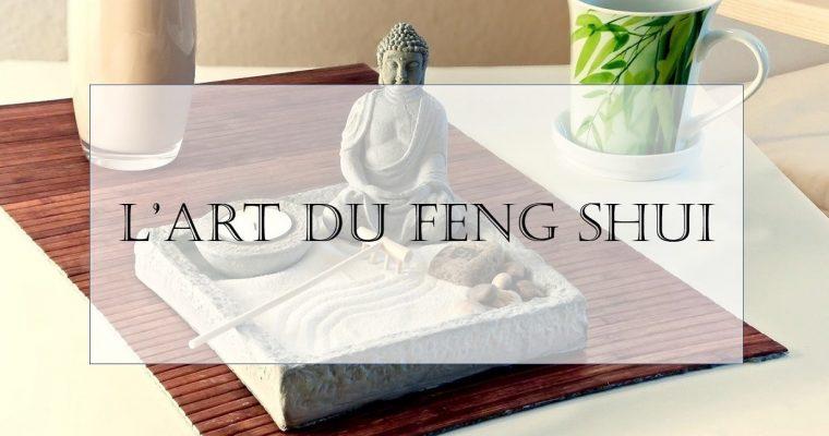 Qu'est-ce que le Feng Shui ?