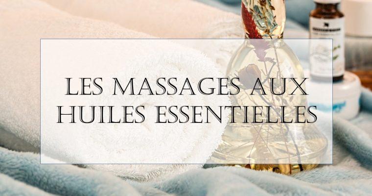 Quelles huiles essentielles s'utilisent en massage ?
