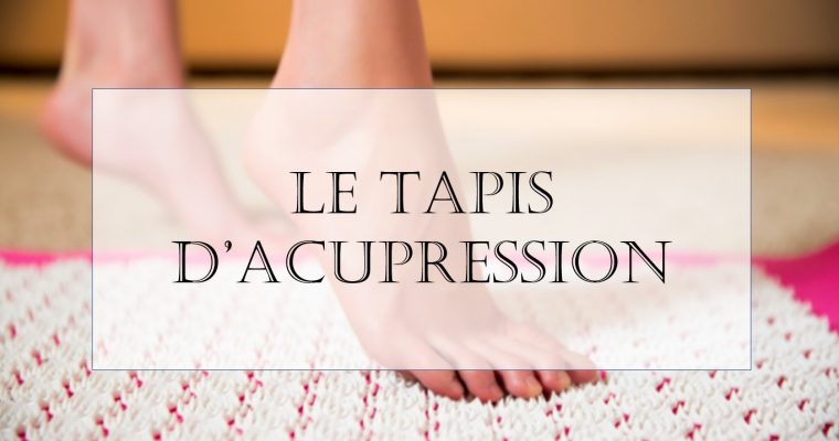 Le tapis d'acupression