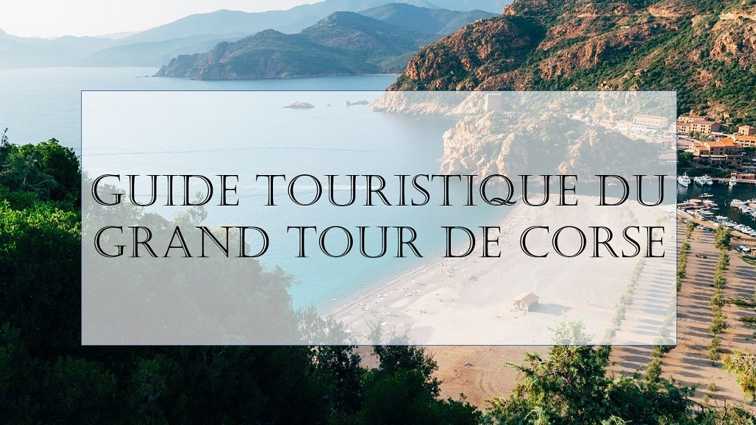 Grand tour de Corse en 1 semaine