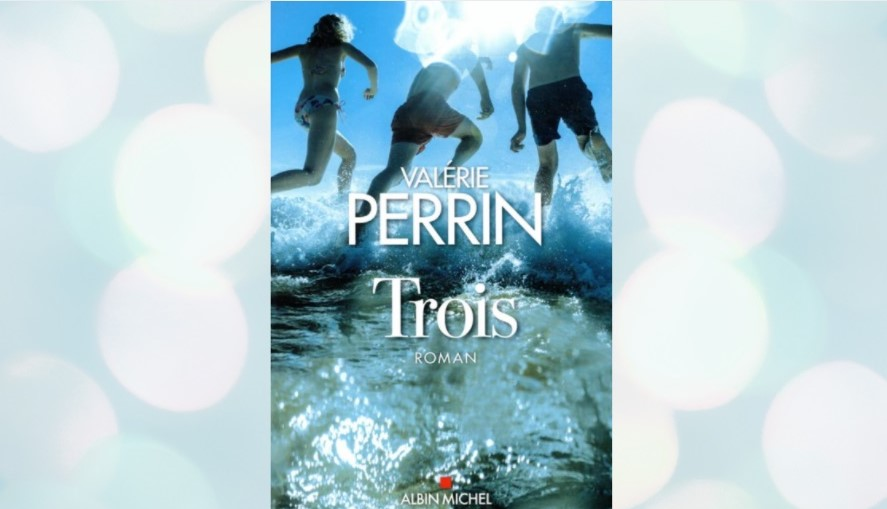 Trois de Valérie Perrin