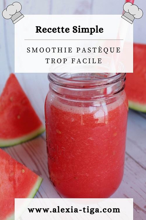 smoothie pastèque trop facile